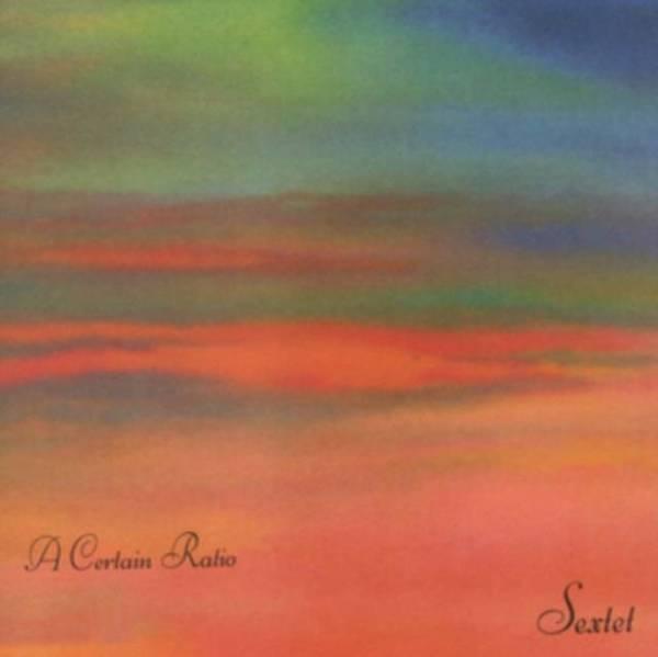 A CERTAIN RATIO Sextet LP