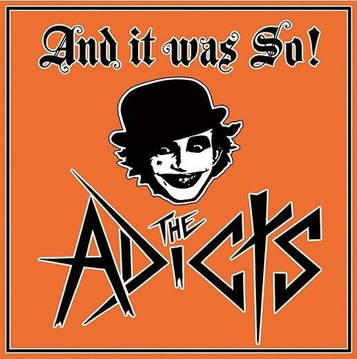 ADICTS, THE And It Was So! LP