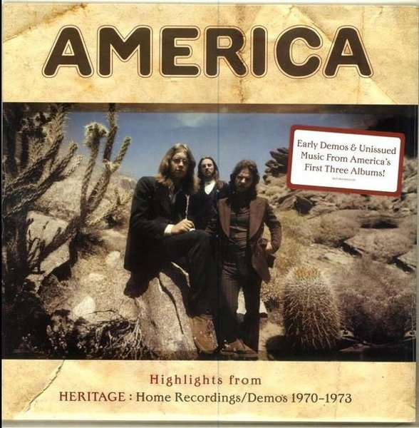AMERICA Highlights From Heritage: Home Recordings/Demos 1970-1973 LP