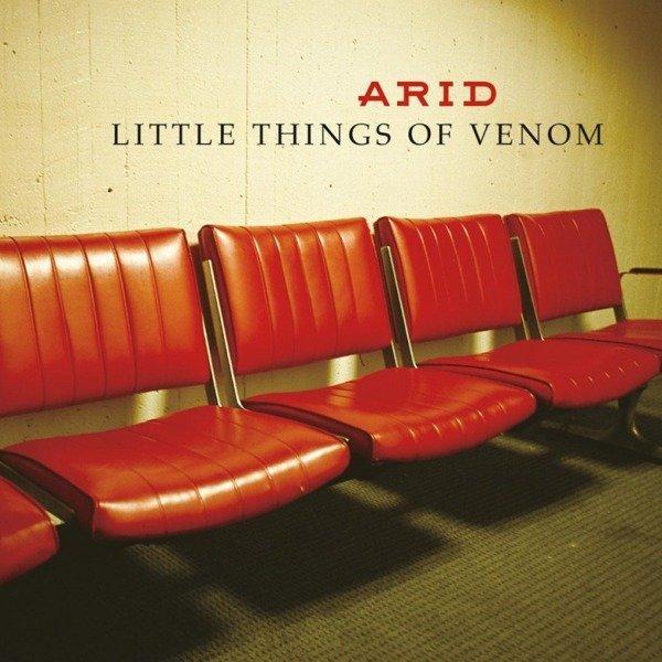 ARID Little Things of Venom LP