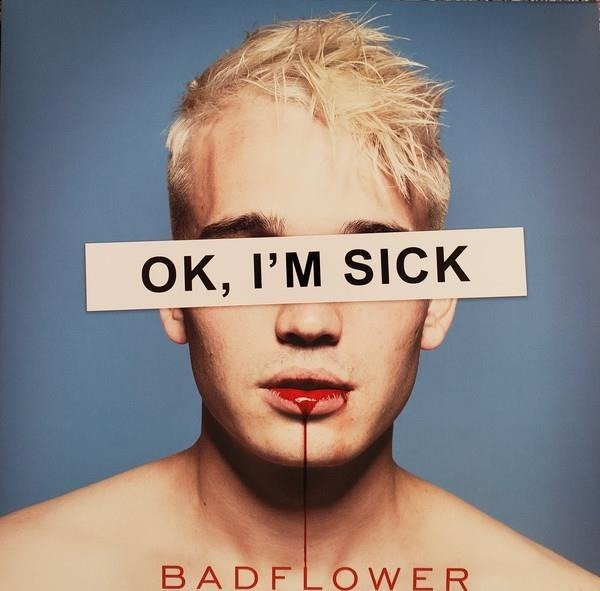 BADFLOWER Ok, I'm Sick  2LP