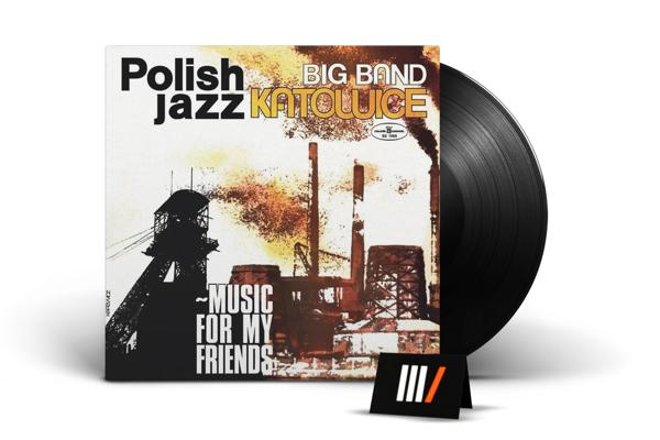 BIG BAND KATOWICE Music For My Friends LP POLISH JAZZ