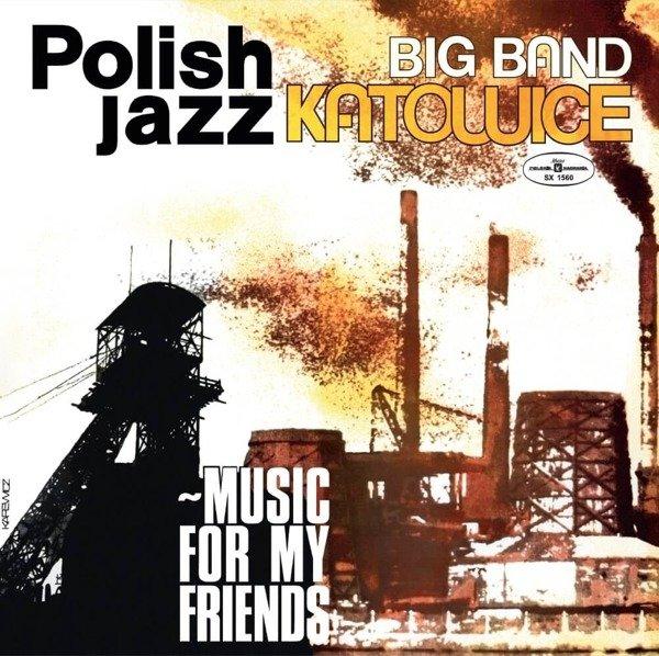 BIG BAND KATOWICE Music For My Friends (POLISH Jazz Vol. 52) LP