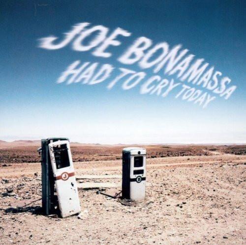 BONAMASSA, JOE Had To Cry Today LP