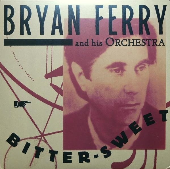 BRYAN FERRY Bitter Sweet LP