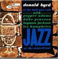 BYRD,DONALD At The Half Note Cafe Vol. 1 LP