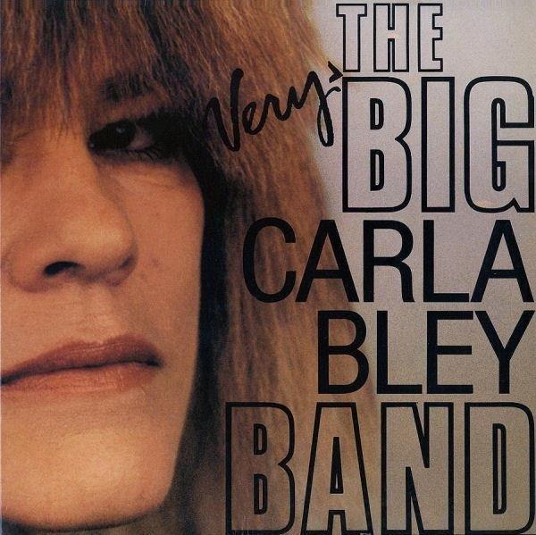 CARLA BLEY The Very Big Carla Bley Band LP