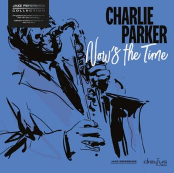 CHARLIE PARKER Now's The Time LP