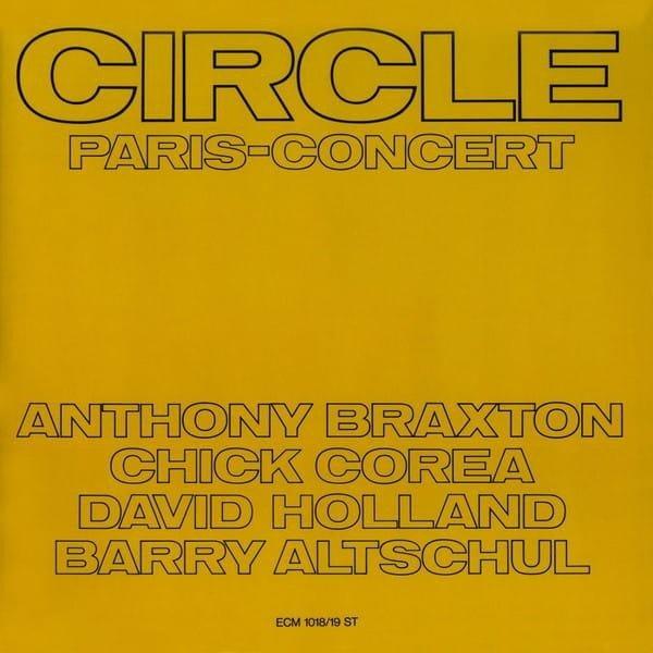 COREA/BRAXTON/HOLLAND/ALTSCHUL Circle Paris Concert 2LP