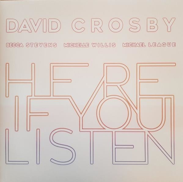 DAVID CROSBY Here If You Listen LP