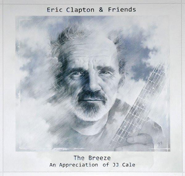 ERIC CLAPTON Eric Clapton & Friends: The Breeze - An Appreciation Of Jj Cale  2LP