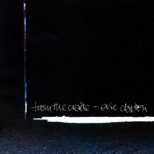 ERIC CLAPTON From The Cradle 2LP