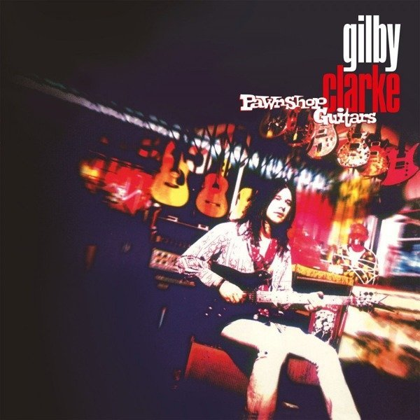 GILBY CLARKE Pawnshop Guitars LP (Red Vinyl)
