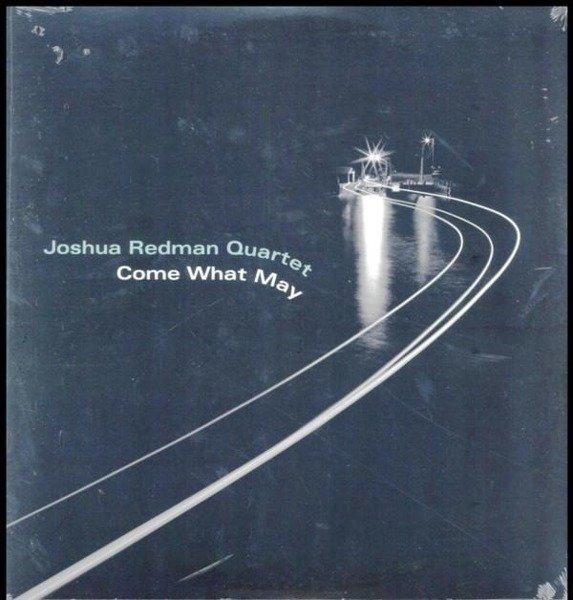 JOSHUA REDMAN QUARTET Come What May LP