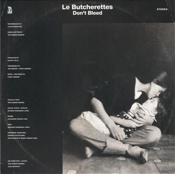 LE BUTCHERETTES Don't Bleed LP