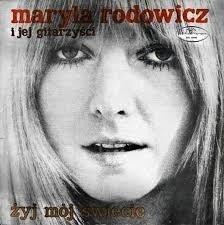 MARYLA RODOWICZ I JEJ GITARZYŚCI Żyj Mój Świecie LP