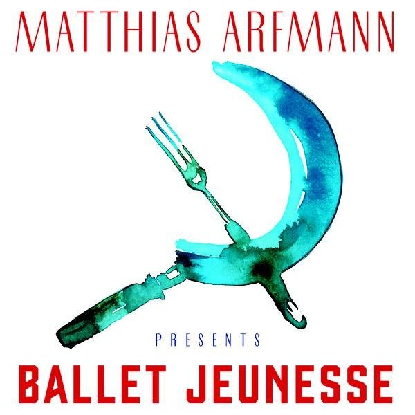 MATTHIAS ARFMANN Ballet Jeunesse 2LP