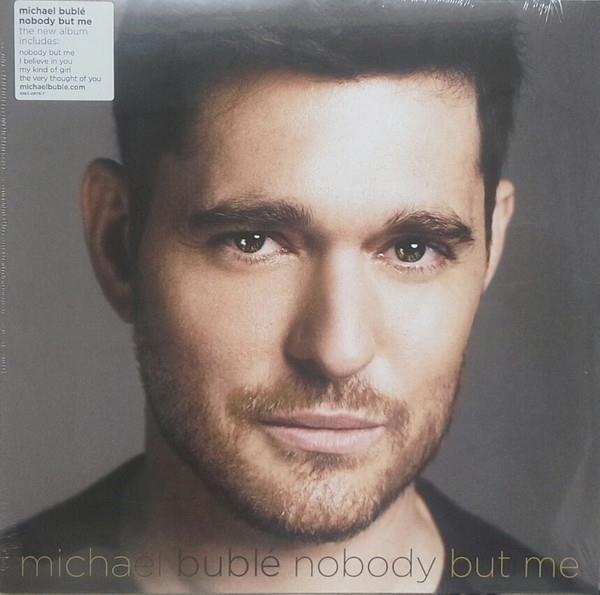 MICHAEL BUBLE Nobody But Me (BLACK Vinyl) LP