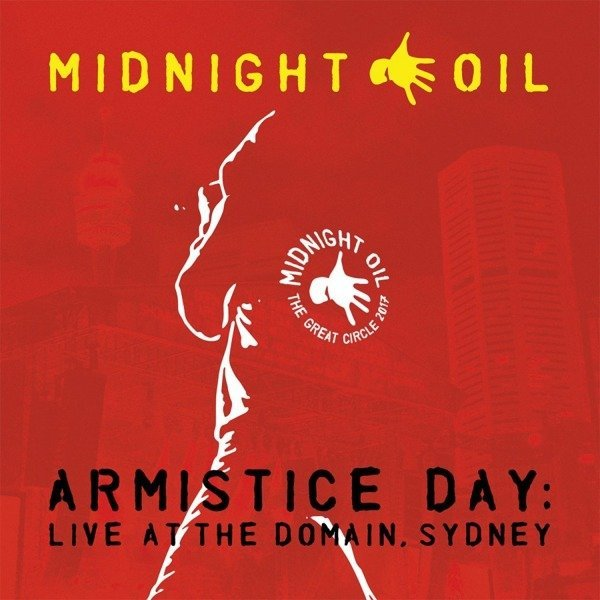 MIDNIGHT OIL Armistice Day: Live At the Domain, Sydney 3LP (Red Vinyl)