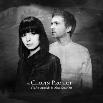 OLAFUR ARNALDS & OTT, ALICE SARA The Chopin Project LP