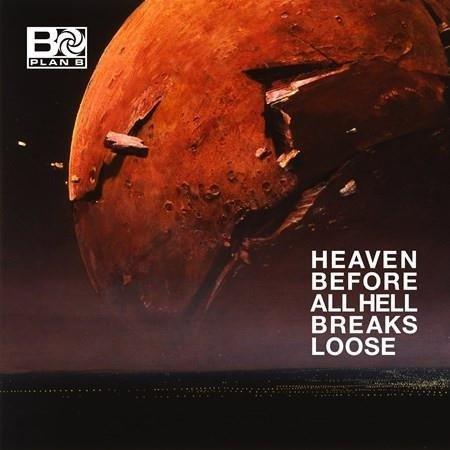 PLAN B Heaven Before All Hell Breaks Loose 2LP