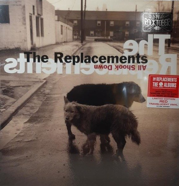 REPLACEMENTS, THE All Shook Down (ROCKTOBER 2019) LP
