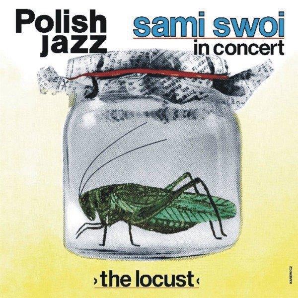 SAMI SWOI The Locust (POLISH Jazz Vol. 67) LP