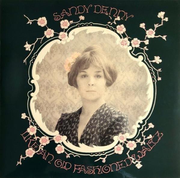SANDY DENNY Like An Old Fashioned Waltz LTD (RSD) LP