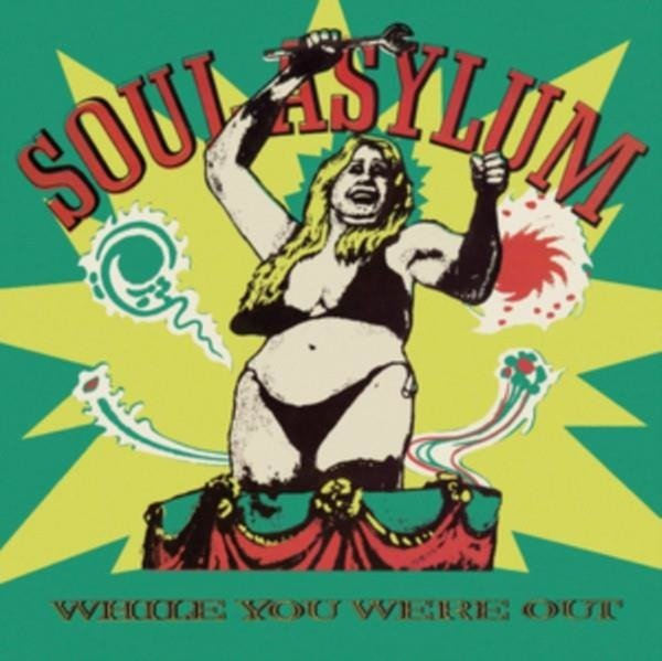 SOUL ASYLUM While You Were Out / Clam Dip & Other Delights LP