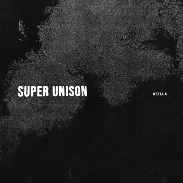 SUPER UNISON Stella LP