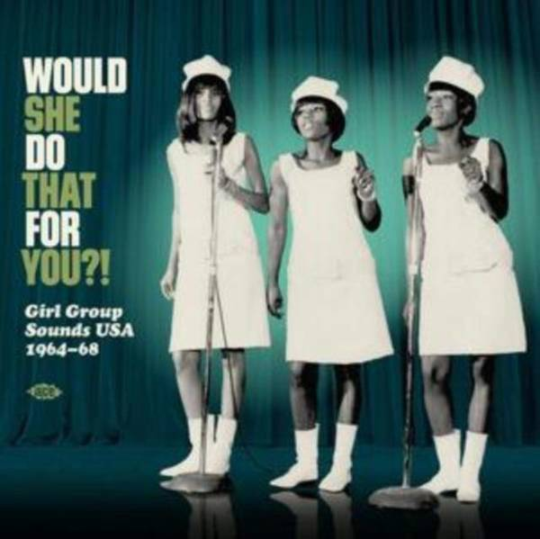 VARIOUS ARTISTS Would She Do That For You?! Girl Group Sounds Usa 1964-68 LP