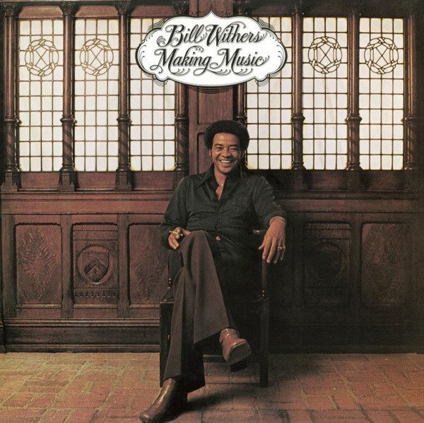WITHERS, BILL Making Music LP