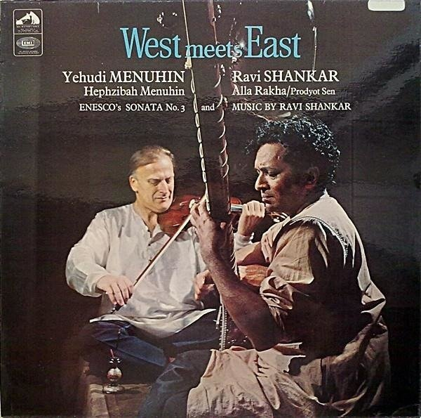 YEHUDI MENUHIN The Menuhin Century: West Meets East LP