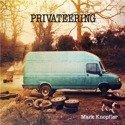 MARK KNOPFLER Privateering 2LP